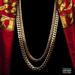 2 Chainz – 2012 – Based On A T.R.U. Story (Deluxe Edition)