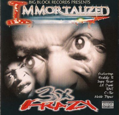 3X Krazy - 1999 - Immortalized