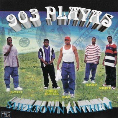 903 Playas - 1999 - Shertown Anthem