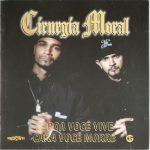 Cirurgia Moral – 2000 – Coroa Você Vive, Cara Você Morre