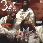 3X Krazy – 1995 – Sick-O EP