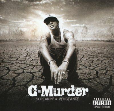 C-Murder - 2008 - Screamin' For Vengeance