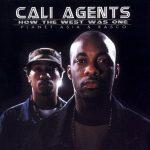 Cali Agents – 2000 – How The West Was One