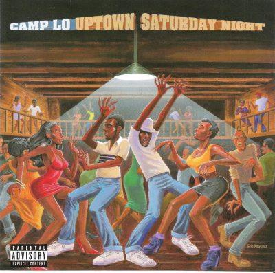 Camp Lo - 1997 - Uptown Saturday Night