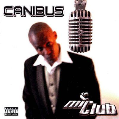 Canibus - 2002 - Mic Club The Curriculum