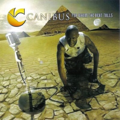 Canibus - 2007 - For Whom The Beat Tolls