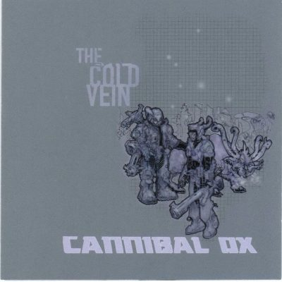 Cannibal Ox - 2001 - The Cold Vein