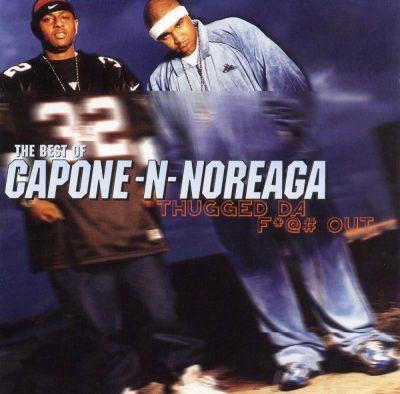 Capone-N-Noreaga - 2004 - The Best Of CNN: Thugged Da Fuck Out (2 CD)