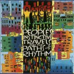 A Tribe Called Quest – 1990 – People's Instinctive Travels and the Paths of Rhythm