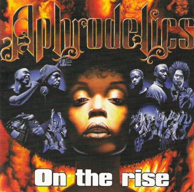 Aphrodelics - 1998 - On The Rise