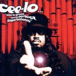 Cee-Lo Green – 2002 – Cee-Lo Green And His Perfect Imperfections