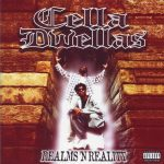 Cella Dwellas – 1996 – Realms 'N Reality