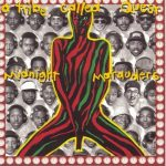 A Tribe Called Quest – 1993 – Midnight Marauders