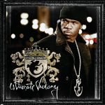 Chamillionaire – 2007 – Ultimate Victory