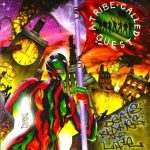 A Tribe Called Quest – 1996 – Beats, Rhymes and Life (Vinyl 24-bit / 96kHz)
