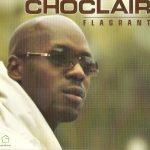 Choclair – 2003 – Flagrant