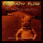 Company Flow – 1999 – Little Johnny From The Hospitul