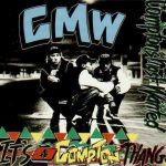 Compton's Most Wanted – 1990 – It's A Compton Thang