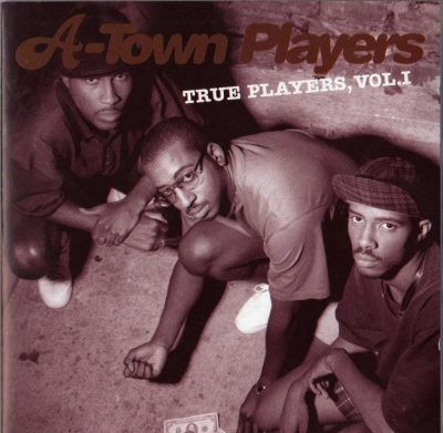 A-Town Players - 1995 - True Players, Vol.1