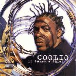 Coolio – 1994 – It Takes A Thief