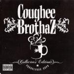 Coughee Brothaz – 2006 – Collector's Edition: Pre-Release Copy