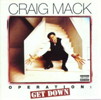Craig Mack - 1997 - Operation: Get Down