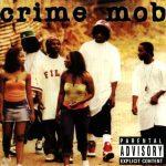 Crime Mob – 2004 – Crime Mob