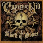 Cypress Hill – 2000 – Skull & Bones
