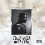 A$AP Ferg – 2013 – Trap Lord