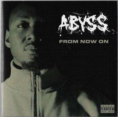Abyss - 2005 - From Now On