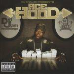 Ace Hood – 2008 – Gutta