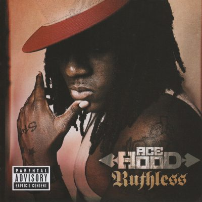 Ace Hood - 2009 - Ruthless