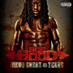 Ace Hood – 2011 – Blood Sweat & Tears (Deluxe Edition)