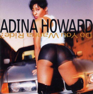 Adina Howard - 1995 - Do Ya Wanna Ride?