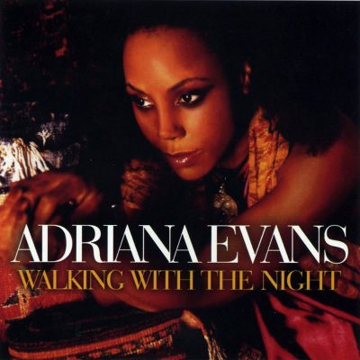 Adriana Evans - 2010 - Walking With The Night