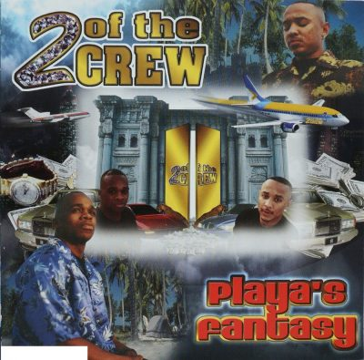 2 Of The Crew - 2001 - Playa's Fantasy