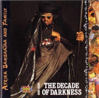 Afrika Bambaataa & Family - 1991 - The Decade Of Darkness (1990-2000)