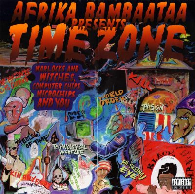 Afrika Bambaataa Presents Time Zone - 1996 - Warlocks and Witches, Computer Chips, Microchips and You
