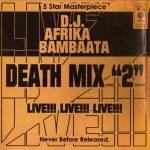 Afrika Bambaataa – 1983 – Death Mix 2 (1997-Reissue)