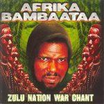 Afrika Bambaataa – 1999 – Zulu Nation War Chant