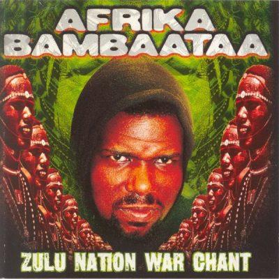 Afrika Bambaataa - 1999 - Zulu Nation War Chant