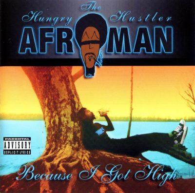 Afroman - 2000 - Because I Got High