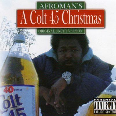 Afroman - 2006 - A Colt 45 Christmas