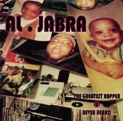 Al-Jabra - 2014 - The Greatest Rapper U Never Heard