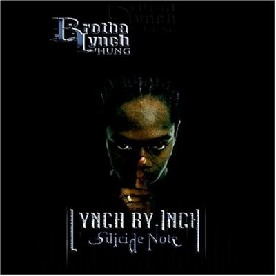 Brotha Lynch Hung - 2003 - Lynch By Inch: Suicide Note (2 CD)