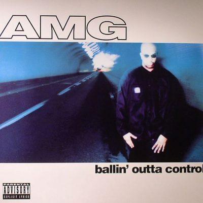 AMG - 1995 - Ballin' Outta Control