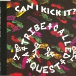 A Tribe Called Quest – 1990 – Can I Kick It? (CD Single)
