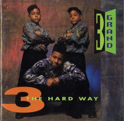 3 Grand - 1991 - 3 The Hard Way