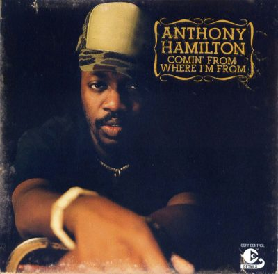Anthony Hamilton - 2003 - Comin' From Where I'm From