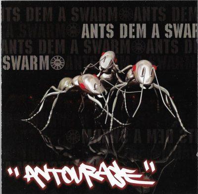 Antourage - 2006 - Ants Dem A Swarm